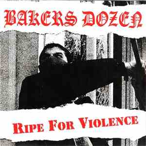 Bakers Dozen  - Ripe For Violence download