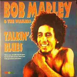 Bob Marley & The Wailers - Talkin' Blues download