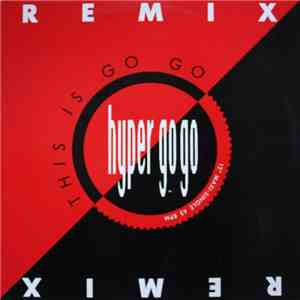 Hyper Go-Go - This Is Go Go (Remix) download