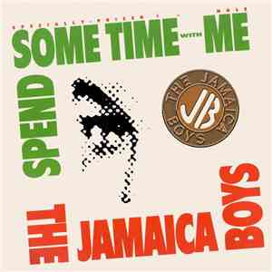 The Jamaica Boys - Spend Some Time With Me download